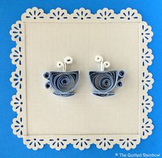 Quilled Tea Cups - perfect as a retirement card, get-together invitation, etc.