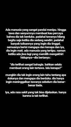 Quotes Rindu, Story Quotes, Tumblr Quotes, Text Quotes, People Quotes, Mood Quotes, Life Quotes, Broken Home Quotes, Quotes Lockscreen