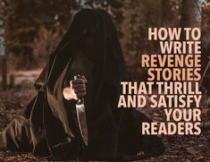 A heinous murder. A jilted lover. An angry hero determined to get justice. Revenge stories are a vital part of the human experience. Book Writing Tips, Writing Help, Writing Prompts, Writing Lessons, Writing Ideas, Murder Stories, Revenge Stories, Writing Problems, Fiction Writing
