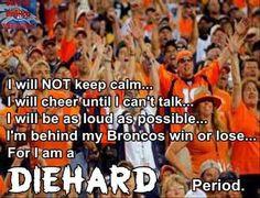 What makes you a diehard fan? Broncos Win, Denver Broncos Football, Raiders Football, Pro Football Teams, Football Memes, Football Boys, Football Season, Sports Teams, Bronco Sports