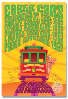 Cable Car - Summer of Love Line featuring groovy Flower Child riding Summer Of Love Cable Car, 1878 - California St. Line, 1888 - Powell-Mason Line, 1952 - Powell-Hyde Line, 1967 - Peace-Love Line White CottonSKU - Groovy! Car Posters, Concert Posters, Travel Posters, Music Posters, Peace Poster, San Francisco Cable Car, Fine Art Prints, Framed Prints, Beautiful Posters