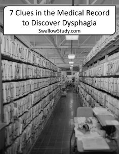"Great article on adult dysphagia and ""7 Clues in the Medical Record to Discover Dysphagia"""