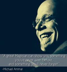 Michael Ammar Best Magician, Magical Quotes, Magic Illusions, Biographies, The Magicians, Artist, Artists, Amen