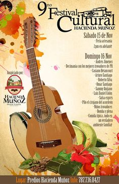 Festival Cultural Hacienda Muñoz 2014 #sondeaquipr #festivalculturalhaciendamunoz #haciendamunoz #sanlorenzo #festivalespr