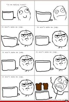 every single time