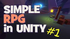 Level Design and Click to Move | Making a Simple RPG - Unity 5 Tutorial ...