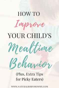 Want to improve your child's mealtime behavior? Check out these parenting tips to help you avoid dinnertime battles and tantrums and deal with picky eaters. Parenting Books, Parenting Advice, Kids And Parenting, Foster Parenting, Baby Calm, Infant Activities, Picky Eaters, Raising Kids, Child Development