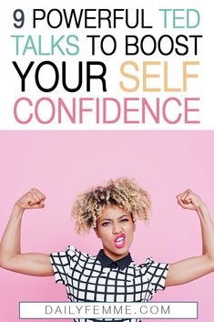 Need a boost to your self confidence? Check out these TED Talks, designed to help women increase their confidence and boost their self esteem. Building Self Confidence, Self Confidence Tips, Confidence Boosters, How To Increase Confidence, Ted Talks, Best Friendship Quotes, Self Acceptance, Self Talk, Positive Attitude