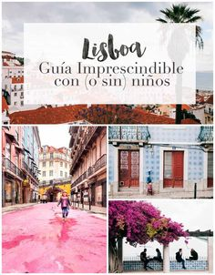 Guía imprescindible de Lisboa con (o sin) niños Toddler Travel, Travel With Kids, Traveling With Baby, Traveling By Yourself, Spanish Architecture, Portugal Travel, Portugal Trip, Tours, Eurotrip