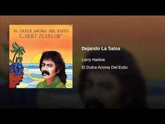 """Dejando La Salsa""  - LARRY HARLOW/NESTOR SANCHEZ"