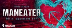 Extreme Bookaholic's Blog: Release Blitz: Maneater by Ellie Meade