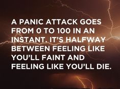 25 Stories Of Panic Attacks And Living With Anxiety... this quote is so true. It's a horrible feeling #PanicAttackDisorder #PanicAttackQuotes #PanicAttackTruths