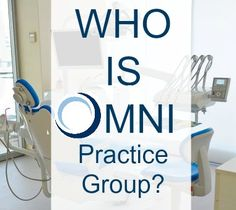 Leading Provider of Dental Practice Transitions & Sales