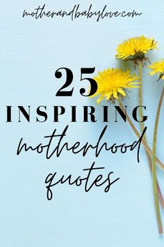 25 inspiring motherhood quotes on being a mom. Encouraging motherhood quotes.   #inspiringmotherhoodquotes  #encouragingmotherhoodquotes Strong Mom Quotes, New Mom Quotes, Inspirational Quotes For Moms, Baby Love Quotes, Daughter Quotes, Mother Quotes, Quotes For Kids, Cute Quotes, Becoming A Mom Quotes