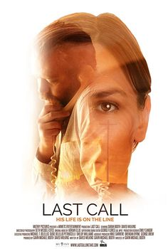 Last Call (2019) Last Call tells the tale of a bitterly alone man, Scott, played by Daved Wilkins who calls the Suicide prevention hotline, but accidentally calls Beth, a janitor played by Sarah Booth.