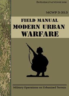 Modern Urban Warfare - Rational Survivor has been putting together Digital Downloads for the Prepper