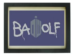 Bad Wolf Cross Stitch Pattern via Etsy (has lots of other geeky patterns as well.)