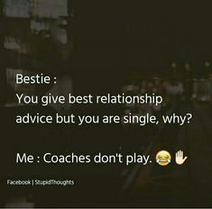 Yuh… Coaches don't play ! Funny School Jokes, Some Funny Jokes, Funny Stuff, Funny Memes, Girly Attitude Quotes, Girly Quotes, Positive Attitude, Crazy Girl Quotes, Crazy Best Friend Quotes