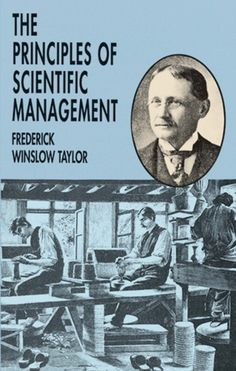 """Read """"The Principles of Scientific Management"""" by Frederick Winslow Taylor available from Rakuten Kobo. For more than 80 years, this influential work by Frederick Winslow Taylor — the pioneer of scientific management studies."""