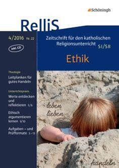 RelliS - Heft 4/16, Nr. 22 - Ethik: Schöningh Schulbuchverlag