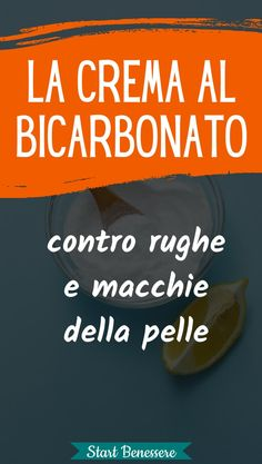 The bicarbonate cream that removes wrinkles, blemishes and paws of .- La crema al bicarbonato che elimina rughe, macchie e zampe di gallina - Beauty Care Routine, Beauty Tips, Beauty Hacks, Best Night Cream, Wrinkle Remover, Younger Looking Skin, Clean Face, The Cure, Metabolism