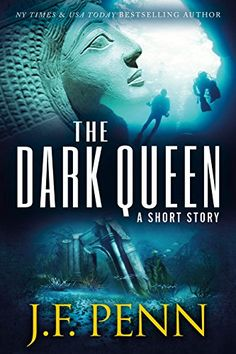 The Dark Queen: A Supernatural Short Story by J.F. Penn