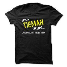 I Love Its a TIEMAN Thing T-Shirts