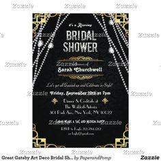 Great Gatsby Art Deco Bridal Shower Invitation Celebrate like they did in the Swinging Twenties with our fabulous, Great Gatsby-inspired invitation. Whether you're planning a bridal shower or a birthday party, take your event back in time to the fabulous era of Art Deco and lavish living.