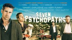 Seven Psychopaths was so good. Reaffirmed my love for Christopher Walken, and Sam Rockwell and made me really like Colin Ferrell for the first time, that alcoholic bastard