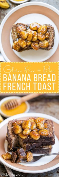 This Banana Bread French Toast is topped with caramelized bananas for a banana lover's delight! This gluten-free, Paleo, and dairy-free french toast is sure to satisfy your breakfast and brunch cravin