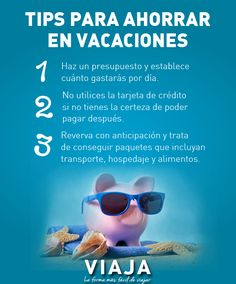 ¡Qué tus vacaciones no te desfalquen! Te ayudamos con unos tips para ahorrar estas vacaciones.