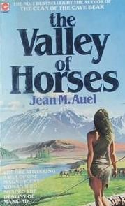 Jean M. Auel - The Valley Of Horses. My favourite book from this series (own them all!)