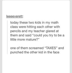 If i was the teacher i would laugh so hard