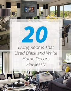 20 Living Rooms That Used Black And White Home Decors Flawlessly