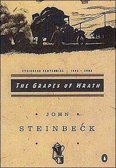 Grapes of Wrath, by John Steinbeck