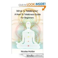 LIMITED TIME - FREE FOR KINDLE (and Kindle App is free)  March 27, 2013  Amazon.com: What Is Telekinesis? - A How To Telekinesis Guide For Beginners - Limited Edition eBook: Nicolas Holder: Kindle Store