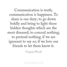 Virginia Woolf on communication, friendship, honesty, truth and love, in regards to Michel de Montaigne