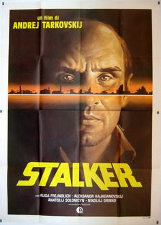 Stalker (1979) directed by Andrei Tarkovsky