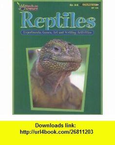 Reptiles activity book (Hands-on science) (9781564721259) Ellen Sussman , ISBN-10: 1564721256  , ISBN-13: 978-1564721259 ,  , tutorials , pdf , ebook , torrent , downloads , rapidshare , filesonic , hotfile , megaupload , fileserve