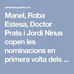 Manel, Roba Estesa, Doctor Prats i Jordi Ninus copen les nominacions en primera volta dels Premis Enderrock 2017