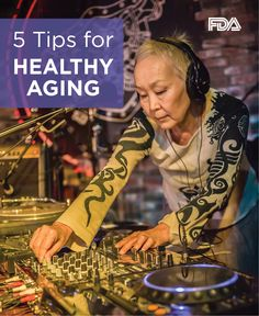 Who says getting older is all about sweater twin sets and slow waltzes. Healthy aging involves good habits like eating healthy, being active, managing health conditions, getting recommended screenings, and avoiding common medication mistakes.  Whether you like bingo or electronica, we have tips to help you age fabulously.