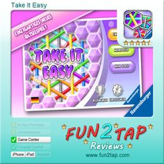 Take It Easy - Great time waster for keen thinkers.