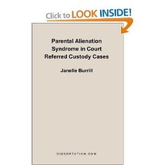 Parental Alienation Syndrome in Court Referred Custody Cases