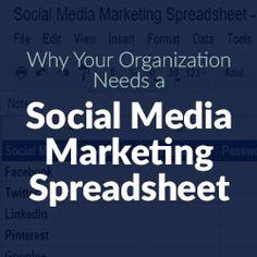 Why Your Organization Needs a Social Media Marketing Spreadsheet