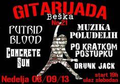 Na 21. Gitarijadi u Beški ove godine nastupiće bendovi Drunk Jack, Po Kratkom Postupku, Concerete Sun, Muzika Poludelih i Putrid Blood. Manifestacija počinje 8. septembra u 19 časova a ulaz je besplatan.
