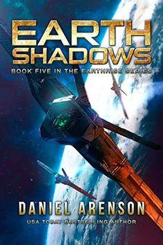 Earth Shadows (Earthrise Book 5) by Daniel Arenson