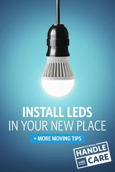 After you move into your new home, replace any incandescent light bulbs with energy-efficient LEDs. From safety checklists to home improvement ideas, we've got lots of easy ways to help you settle in and make your new house or apartment feel like home.