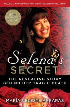 Selena\'s Secret: The Revealing Story Behind Her Tragic Death