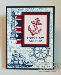NAUTICAL YOU'RE MY ANCHOR SWAP CARD from Stamping Inspiration @ MarieStamps.com.  It features several stamp sets:  Guy Greetings, The Open Seas, From Land to Sea and World Map.