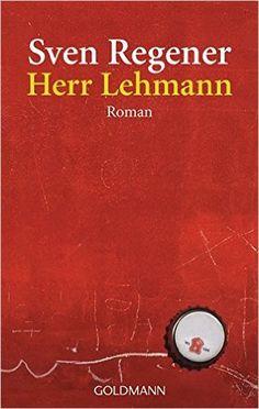 Herr Lehmann: Amazon.de: Sven Regener: Bücher